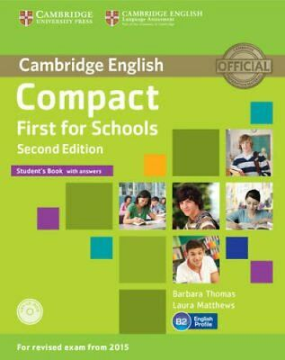 Compact First for Schools Student's Book with Answers with CD-ROM 9781107415607