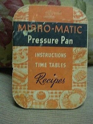 1946 Mirro-Matic Pressure Pan Instructions and Cookbook