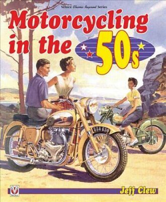 Motorcycling in the '50s by Jeff Clew (Paperback, 2017)