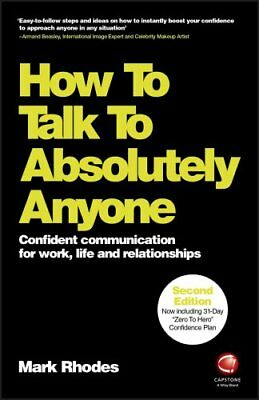 How To Talk To Absolutely Anyone Confident Communication for Wo... 9780857087454