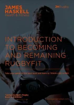 Introduction to Becoming and Remaining Rugbyfit by James Haskell 9781526202130