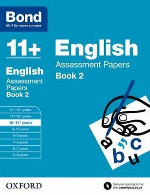 Bond 11+: English: Assessment Papers 10-11+ years Book 2 9780192740069