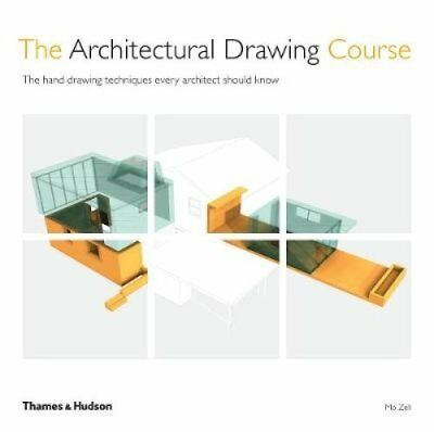 The Architectural Drawing Course: The hand drawing techniques every architect...