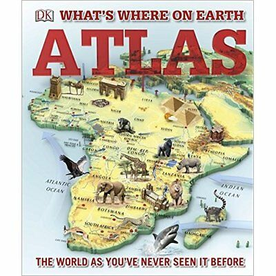 What's Where on Earth? Atlas: The World as You've Never - Hardback NEW DK 30/03/