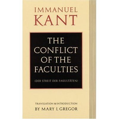 Conflict of the Faculties - Paperback NEW Kant, Immanuel 1992-11-01