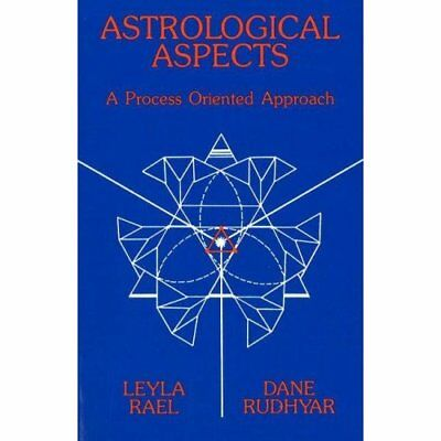 Astrological Aspects: A Process Oriented Approach - Paperback NEW Rael, Layla 20
