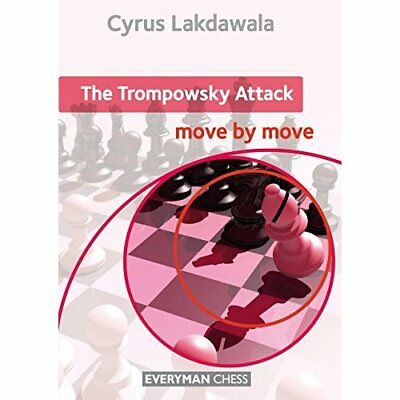 The Trompowsky Attack: Move by Move (Everyman Chess) - Paperback NEW Lakdawala,