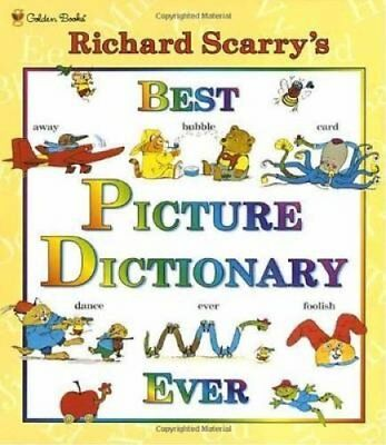 Richard Scarry's Best Picture Dictionary Ever by Richard Scarry 9780307155481