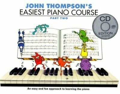 John Thompson's Easiest Piano Course Part Two (Book And CD) 9781847726551