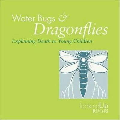 Water Bugs and Dragonflies Explaining Death to Young Children 9780829816242