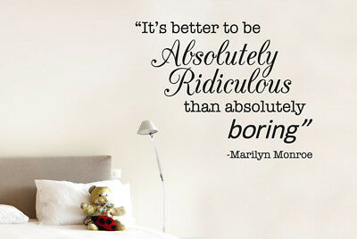Marilyn Monroe Be Ridiculous Than Boring Quote Wall Stickers Vinyl Art Decals