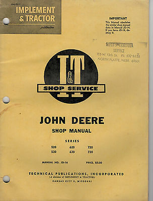 John Deere 520 620 720 530 630 730 Tractor I&T Shop Manual JD-16 0867F