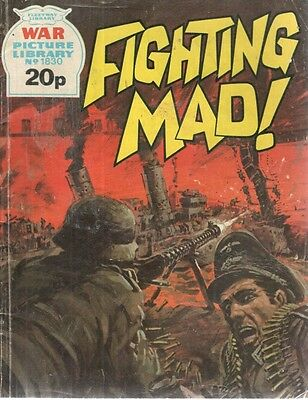 1981 No 1830 37470 War Picture Library  FIGHTING MAD !