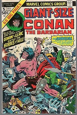 MARVEL GIANT SIZE CONAN THE BARBARIAN #5 BATTLES HORDES OF HELL W/ ELRIC 68p FN+