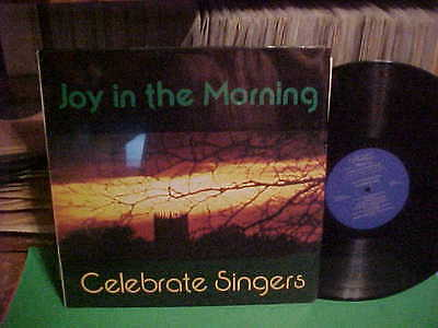 Celebrate Singers Joy In The Morning 1976 Nm Concordia College Seward Nebraska