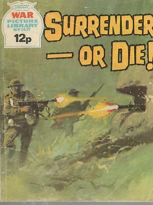 1977  No 1431 33071 War Picture Library  SURRENDER OR DIE