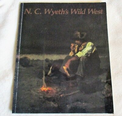 N.C. Wyeth's Wild West: Exhibition at the Brandywine River Museum 1990 catalogue