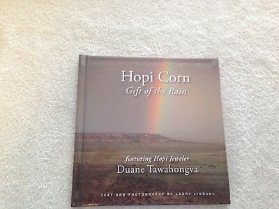 Hopi Corn, Gift of the Rain: Featuring Hopi Jeweler Duane Tawahongva