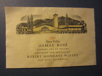 Old Vintage 1971 - ROBERT MONDAVI - Gamay Rose - WINE LABEL - Oakville CA.