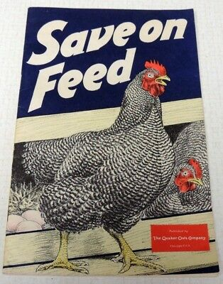 Vintage 1943 Save On Chicken Feed Quaker Oats Ful-O-Pep Advertising Brochure