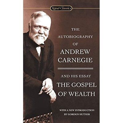 The Autobiography of Andrew Carnegie and the Gospel of  - Mass Market Paperback