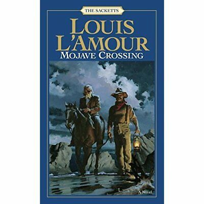 Mojave Crossing (Sacketts) - Mass Market Paperback NEW L'Amour, Louis 1985-08-01