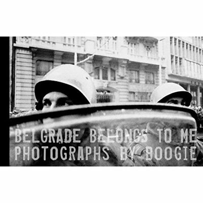 Belgrade Belongs to Me - Hardcover NEW Boogie 2009-01-08