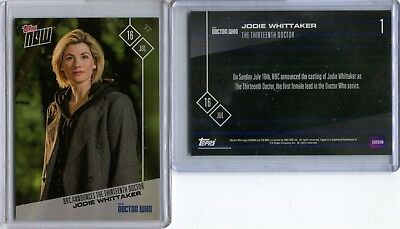 JODIE WHITTAKER 2017 Topps Now /1400 - Doctor Who 1 - BBC Thirteenth 13th Doctor
