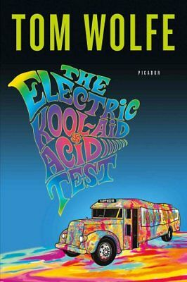 The Electric Kool-Aid Acid Test by Tom Wolfe 9780312427597 (Paperback, 2008)