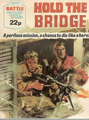 1981  No 1488 38628 Battle Picture Library  HOLD THE BRIDGE