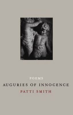 Auguries Of Innocence by Patti Smith 9781844083411 (Hardback, 2006)