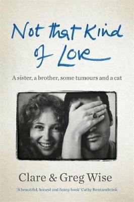 Not That Kind of Love by Clare Wise 9781786488459 (Hardback, 2018)