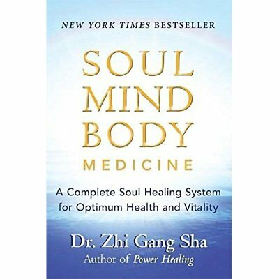 Soul Mind Body Medicine: Techniques for Optimum Health  - Paperback NEW Sha, Zhi