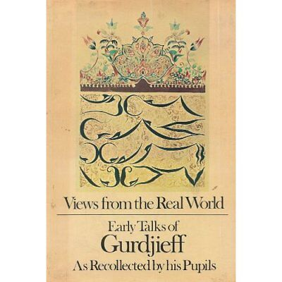 Views From the Real World - Hardcover NEW Gurdjieff, Geor 2012-12-16
