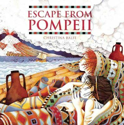 Escape from Pompeii by Christina Balit 9781845070595 (Paperback, 2005)
