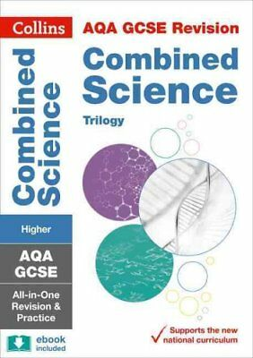 AQA GCSE Combined Science Trilogy Higher All-in-One Revision an... 9780008160869