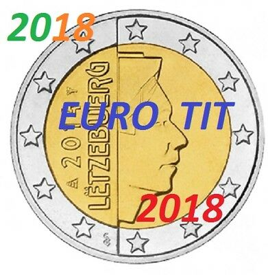 2 EURO    LUXEMBOURG   2018    PIECE  SUPERBE LUXEMBOURG NOUVEAU 2018 disponible