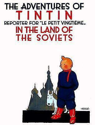 THE ADVENTURES OF TINTIN IN THE LAND OF THE SOVIETS. Herge. 2011. EGMONT. Illus.