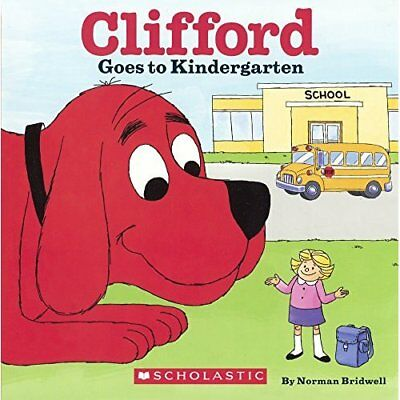 Clifford Goes to Kindergarten (Clifford the Big Red Dog - Library Binding NEW No