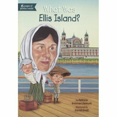 What Was Ellis Island? - Library Binding NEW Patricia Brenna 2014-03-13