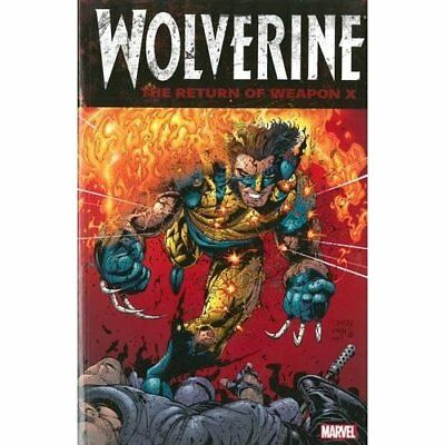 Wolverine: The Return of Weapon X (Wolverine (Unnumbere - Paperback NEW Tieri, F