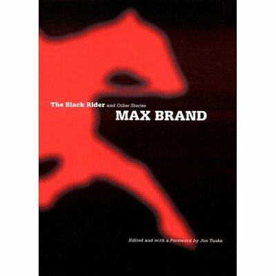 The Black Rider and Other Stories - Hardcover NEW Max Brand(Autho 1996-01-30
