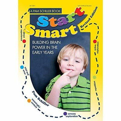 Start Smart: Building Brain Power in the Early Years - Paperback NEW Schiller, P