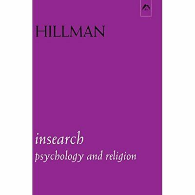 Insearch: Psychology and Religion (Jungian Classics) - Paperback NEW Hillman, Ja