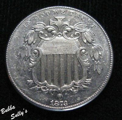 1873 Shield Nickel <> ABOUT UNCIRCULATED ++