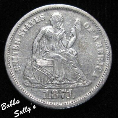 1871 Seated Liberty Dime <> VF Details