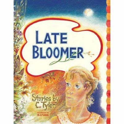 Late Bloomer - Hardcover NEW Tyler, C. 2005-10-01