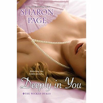 Deeply in You (Wicked Dukes) - Paperback NEW Sharon Page (Au 2014-06-24