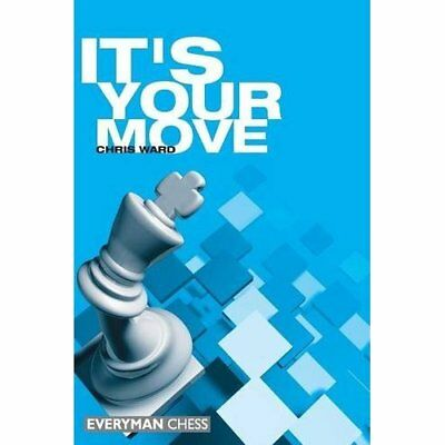 It's Your Move - Paperback NEW Chris Ward November 2000