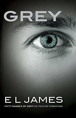 (Very Good)-Grey: Fifty Shades of Grey as told by Christian (Paperback)-James, E